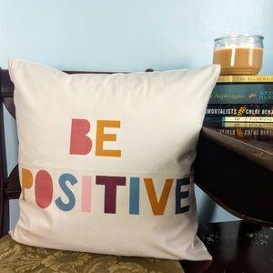 BE POSITIVE Light Pink Throw Pillow w/ Insert